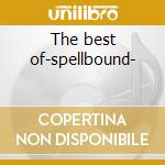 The best of-spellbound- cd musicale di Shannon Sharon