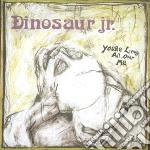 Dinosaur Jr. - You're Living All Over Me cd musicale di Jr. Dinosaur