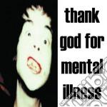 Brian Jonestown Massacre - Thank God For Mental Illness cd musicale di BRIAN JONESTOWN MASS
