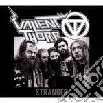 Valient Thorr - Stranger cd musicale di Thorr Valient