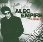 Empire, Alec - Futurist cd musicale di EMPIRE ALEC