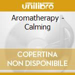 Aromatherapy calming cd musicale