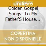 GOLDEN GOSPEL SONGS/2CD cd musicale di ARTISTI VARI