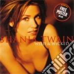 Shania Twain - Wild And Wicked cd musicale di Shania Twain