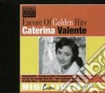 Encore of golden hits cd musicale di Caterina Valente