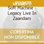 LEGACY LIVE IN ZAANDAM cd musicale di Machine Soft