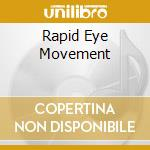 RAPID EYE MOVEMENT                        cd musicale di RIVERSIDE