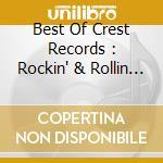 BEST OF CREST RECORDS , THE               cd musicale di Artisti Vari