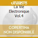 LA VIE ELECTRONIQUE VOL.4                 cd musicale di Klaus Schulze
