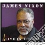 James Nixon - Live In Europe cd musicale di James Nixon
