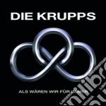 Die Krupps - Als Waren Wir Fur Immer cd musicale di Krupps Die