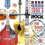 Rare 1960's country rock from nashville cd musicale di Artisti Vari