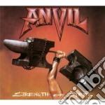 Anvil - Strenght Of Steel cd musicale di Anvil