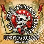 Leningrad Cowboys - Buena Vodka Social Club cd musicale di Cowboys Leningrad