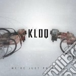 Kloq - We're Just Physical cd musicale di Kloq