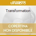 TRANSFORMATION                            cd musicale di SIGNAL OUT 42