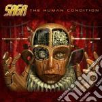 Saga - The Human Condition cd musicale di SAGA