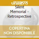 RETROSPECTIVE                             cd musicale di Memorial Silent