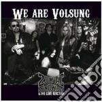 Zodiac Mindwarp And The Love Reaction - We Are Volsung cd musicale di ZODIAC MINDWARP & TH