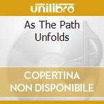 AS THE PATH UNFOLDS                       cd musicale di CRIMFALL