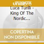 KING OF THE NORDIC TWILIGHT               cd musicale di Luca Turilli