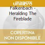Falkenbach - Heralding The Fireblade cd musicale di FALKENBACH