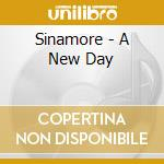 A NEW DAY cd musicale di SINAMORE