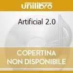ARTIFICIAL 2.0                            cd musicale di Module God