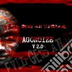 Agonoize - Evil Gets An Upgrade cd musicale di Agonoize