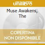 MUSE AWAKENS, THE                         cd musicale di HAPPY THE MAN