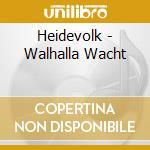 Heidevolk - Walhalla Wacht cd musicale di HEIDEVOLK