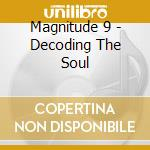 Decoding the soul cd musicale