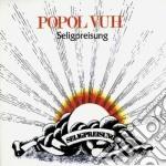 Popol Vuh - Seligpreisung cd musicale di Vuh Popol