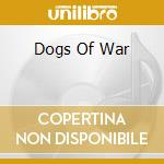 DOGS OF WAR cd musicale di SAXON