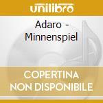 Adaro - Minnenspiel cd musicale di ADARO