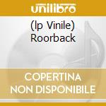 (LP VINILE) ROORBACK                                  lp vinile di SEPULTURA