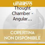 Thought Chamber - Angular Perceptions cd musicale di THOUGHT CHAMBER