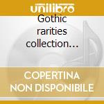 Gothic rarities collection vol.1 cd musicale