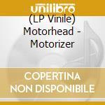 (LP VINILE) MOTORIZER lp vinile di MOTORHEAD