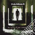 Hangar - Reason Of Your Conviction cd musicale di HANGAR