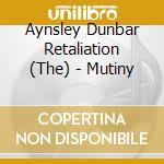 Aynsley Dunbar - Mutiny cd musicale di Aynsley Dunbar