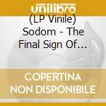 (LP VINILE) FINAL SIGN OF EVIL, THE                   lp vinile di SODOM