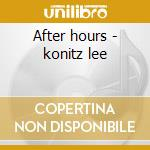 After hours - konitz lee cd musicale