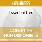 Essential fred cd musicale di Fred Astaire
