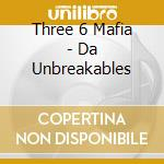 Da unbreakables cd musicale