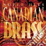 Super hits cd musicale di Brass Canadian