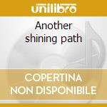 Another shining path cd musicale di G.hassay/w.parker/t.