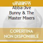 Plays abba cd musicale di Bunny Jive