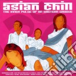 Asian Chill:the Inner Pulse Of An Easter cd musicale