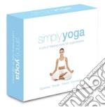 Simply yoga cd musicale di Artisti Vari